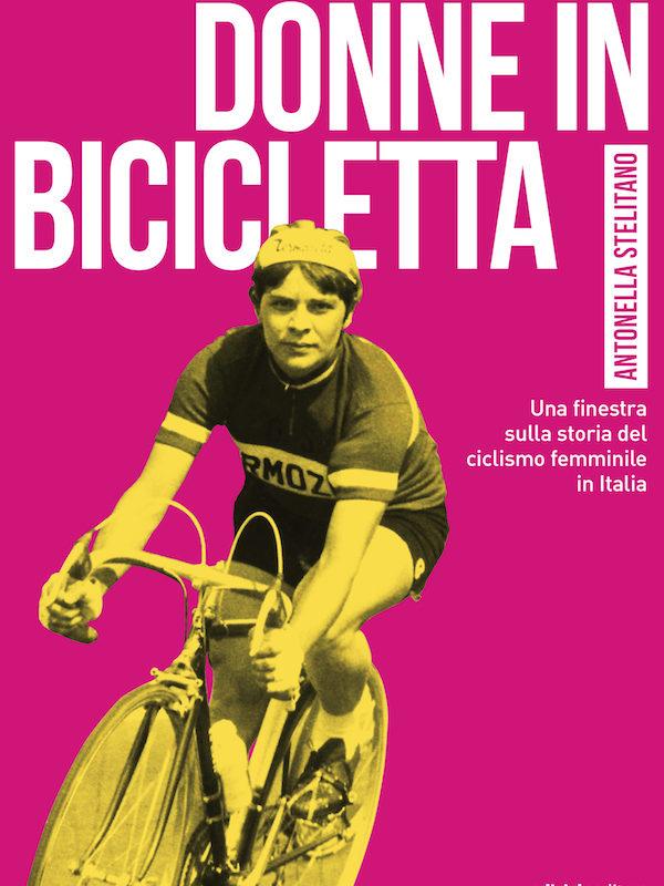 Donne in bicicletta (Ediciclo Editore)